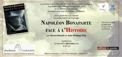 2 décembre 18H30 Napoléon Bonaparte à l'Alliance française #Lyon @AF_LYON @Uera_ @Poutan_Editions | Histoire et patrimoine Beaujolais Bourgogne | Scoop.it