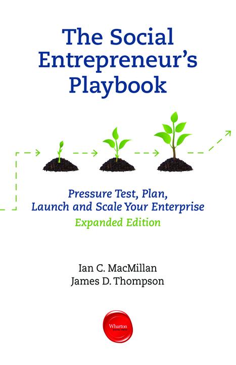 The Social Entrepreneur's Playbook: Pressure Test, Plan, Launch and Scale Your Social Enterprise (SSIR) | Living Bridges Planet | Scoop.it