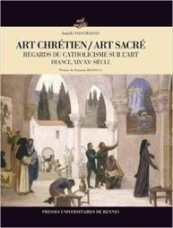 Regards du catholicisme sur l' art religieux contemporain | L'observateur du patrimoine | Scoop.it