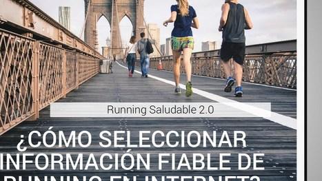 ¿Cómo seleccionar información de running en Internet? | Fisioterapia y eSalud | Scoop.it