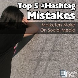 The Top 5 #Hashtag Mistakes Marketers Make On Social Media | Media & technology Studies | Scoop.it