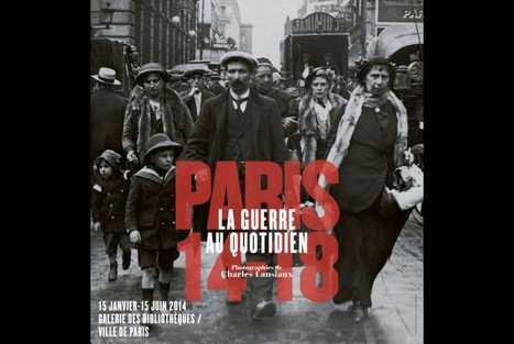 Paris 14-18, la guerre au quotidien   Centenaire de la Première Guerre Mondiale   Scoop.it