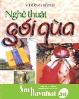 Nghệ Thuật Gói Quà là một cuốn sách hay tại sachhaynhat.vn | sachhaynhat.vn | Scoop.it