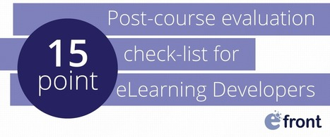 15-point Post-Course Evaluation Checklist for eLearning Developers - eFront Blog | Educación y TIC | Scoop.it