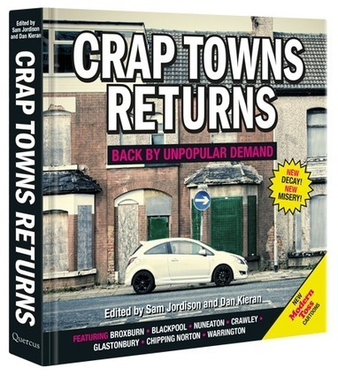 Crap Towns Returns:THE GENUINE ROUGH GUIDE TO BRITAIN IS BACK! | The Nomad | Scoop.it