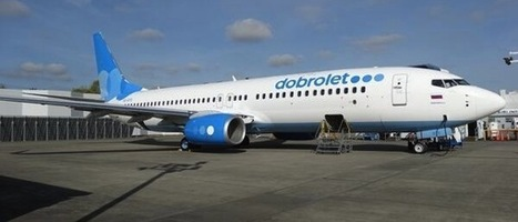 Russian new low cost carrier Dobrolet presents its first aircraft | Allplane: Airlines Strategy & Marketing | Scoop.it