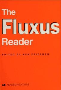 Fluxus Reader – Free Digital Edition | Art & Education | metrobodilypassages | Scoop.it