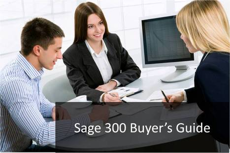 Sage 300 Buyer's Guide | Information Technology | Scoop.it