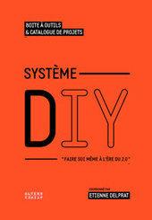 système diy | Cultures et Numérique | Scoop.it