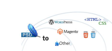 Now easily convert your PSD into WordPress, Drupal, Joomla, Magento or Zen Cart | PSD Conversion | Scoop.it