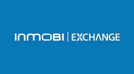 InMobi e Rubicon Project lanciano un ad exchange mondiale per il ... | Mobile Marketing | Scoop.it