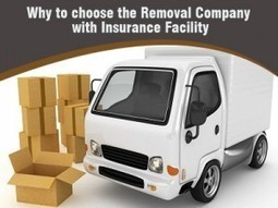 Why to choose the Removal company with Insurance Facility | Super Man and Van Removals Company | Scoop.it