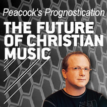 Charlie Peacock Predicts The Future Of Christian Music   CCMMagazine.com   Contemporary Christian Music News   Scoop.it