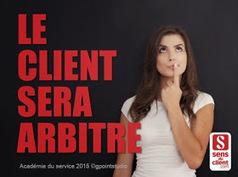 Sens du client - Le blog des professionnels du marketing client et de la relation client: Le client sera arbitre (Tendances relation client 2015 - 1/10) | New Marketing : Data-Brand-Content-CustomerExp | Scoop.it