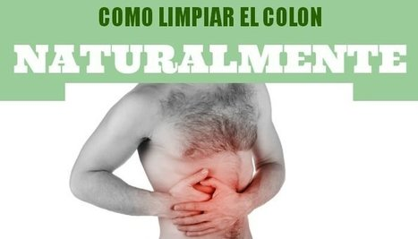 Como limpiar el colon | News | Scoop.it