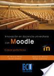 Libro 1: Innovación en docencia universitaria con moodle. Casos prácticos. | Moodle | Scoop.it