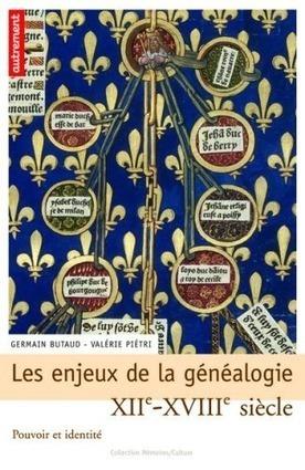 Les enjeux de la généalogie – XIIe – XVIIIe siècle, Pouvoir et identité - Clio Prépas | Genéalogie | Scoop.it