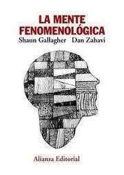 Biblio-filo-sofía: La mente fenomenológica de Shaun Gallagher y ...   Novedades fenomenológicas   Scoop.it