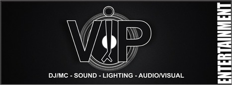VIP ENT | VIPENT DJ-BEST One Stop American Resource for Special Events | Scoop.it