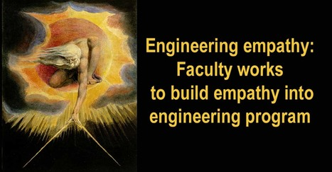 Engineering empathy: Faculty works to build empathy into engineering program | Empathy and Compassion | Scoop.it