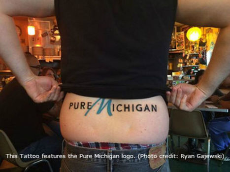 'Pure Michigan' tattoos: state's tourism brand making a splash in local ink shops | Tattoo News & Ideas | Strengthening Brand America | Scoop.it