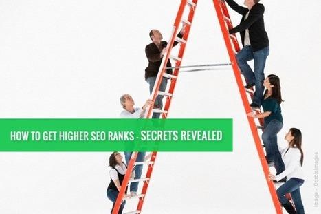 How to rank higher in Google? Secrets Revealed | Online Marketing | Scoop.it