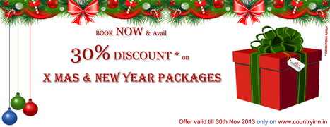 Discount offer upto 30% on our X'Mas & New Year Packages! | Hotels & Resorts | Scoop.it