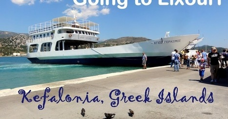 Travel and Lifestyle Diaries Blog: Kefalonia | Cephallonia (Greece): The Ferry from Argostoli to Lixouri | Kefalonia Villa News | Scoop.it