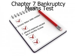 Get a Means Test From An Expert And See If You Qualify For Chapter 7 Bankruptcy | Bankruptcy Law Center | Bankruptcy | Scoop.it