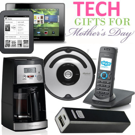 Top 7 Mother's Day Tech Gift Ideas for Geeky Moms! | Coupons & Deals | Scoop.it