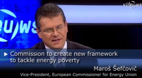 VIDEO: Energy Poverty: 'The Commission wants to deliver on concrete actions' says Vice-President Šefčovič | EU Energy | EU Energy | Scoop.it