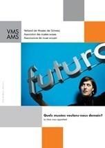 Quels musées voulons-nous demain?   Tourisme culturel news   Scoop.it