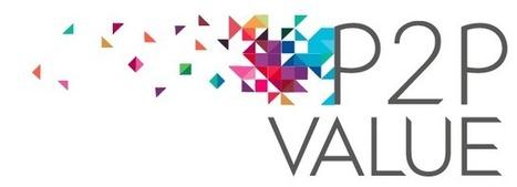 Public Presentation Of The P2Pvalue Project | P2PValue | Peer2Politics | Scoop.it