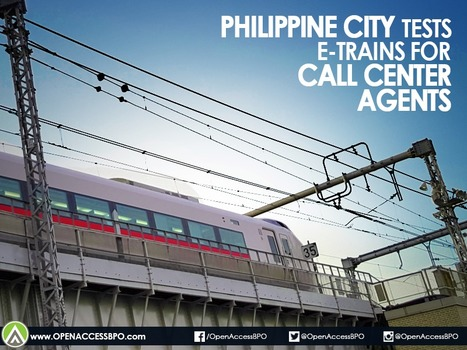 Philippine city tests 2 e-trains for call center agents   Open Access BPO   Outsourcing and Customer Service   Scoop.it