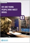 HIV and young people who inject drugs | Useful AOD Reports & Resources | Scoop.it