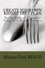 """""""Create Your Own Kidney Diet Plan - Build A Meal Pattern For Stage 3 or 4 Kidney Disease"""" by Mrs. Mathea Ford RD/LD   Renal Diet Meal and Menu Plan   Scoop.it"""