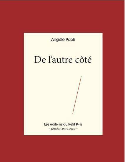 [vient de paraître]  Angèle Paoli, De l'autre côté, Les éditions du Petit Pois   Terres de Femmes   Scoop.it
