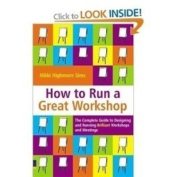 How to run a great workshop | New-Tech Librarian | Scoop.it