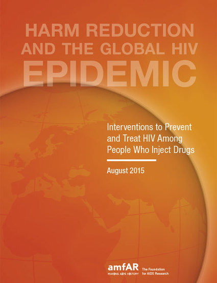 Special Report: Harm Reduction and the Global HIV Epidemic | War on Drugs is a War on People | Scoop.it