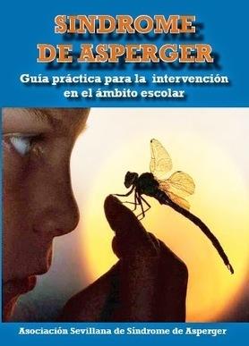 Asperger | Guía práctica para la intervención en el ámbito escolar | Otilca | El mundo de la Educación Especial | Scoop.it