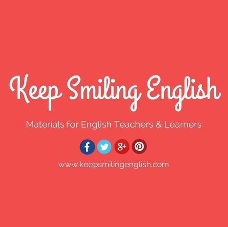 Welcome! - Keep Smiling English | Teaching (EFL & other teaching-learning related issues) | Scoop.it
