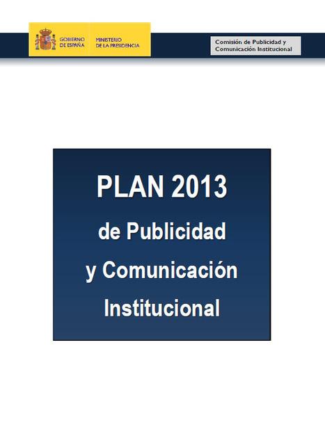 La Moncloa sí hace sus deberes> Planes e Informes anuales de Publicidad y Comunicación Institucional | Comunicación inteligente | Scoop.it