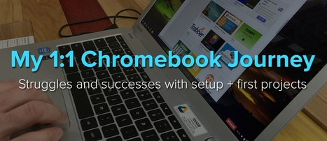 My 1:1 Chromebook Journey: Struggles and Successes with Setup + First Projects | Imagine Easy Solutions | Edtech | Scoop.it