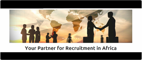 Recruitment in Africa   The setup of CA Global's methodology   Jobs in Africa: Mining, Oil & Gas, Engineering, Finance, Agriculture   Scoop.it