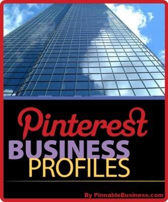 Pinterest Announces Business Profiles | Internet Entrepreneurship Tips to Make Money Online | Scoop.it