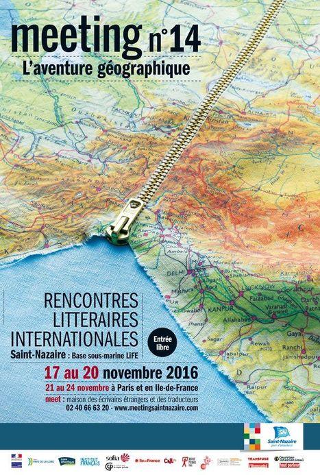 17-24 novembre 2016 :: rencontres littéraires internationalesMeeting N°14 - MEET (Saint-Nazaire - Paris - Ile-de-France) | TdF  |  Livres &  Littérature | Scoop.it