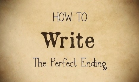 The 5 Essential Elements Of A Perfect Ending | Scriveners' Trappings | Scoop.it