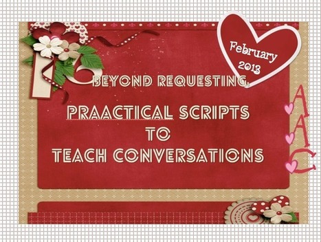 Beyond requesting: Using Scripts to Teach Conversation | Speech-Language Pathology | Scoop.it