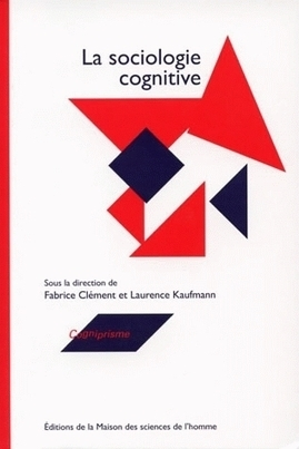 Recension – la sociologie cognitive | Implications philosophiques | Cognition sociale | Scoop.it