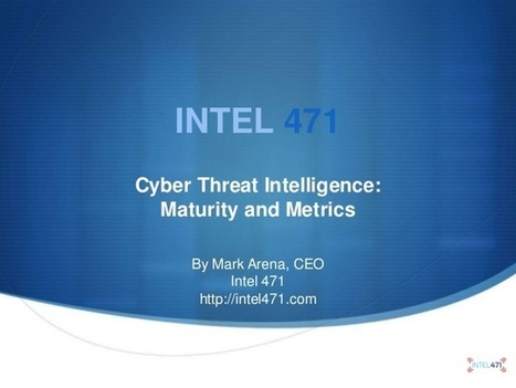 Cyber threat intelligence: maturity and metrics   Tecnologías de la Información   Scoop.it